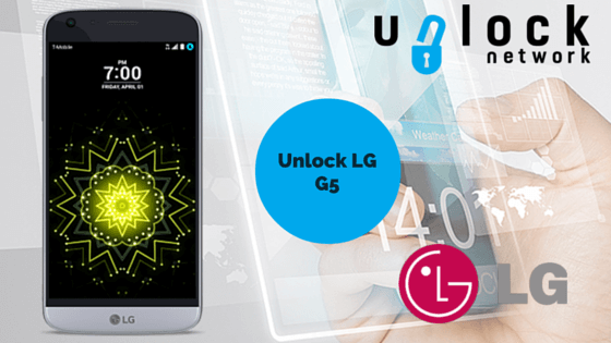 How to unlock LG G5 to Any SIM Carrier Worldwide & Local