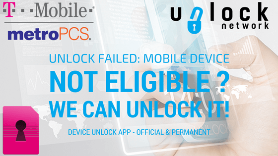Official & Permanent unlocking for MetroPCS and TMobile USA device